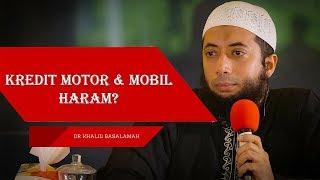 Download Video Benarkah hukum kredit motor dan mobil haram? | Ceramah Ustadz Khalid Basalamah Terbaru MP3 3GP MP4