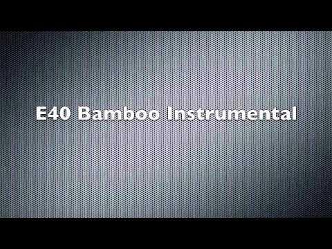 Bamboo E40 Instrumental
