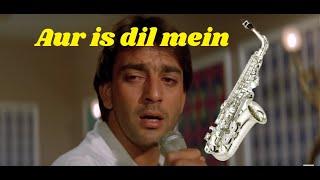 Aur is dil mein kya rakha hai | Saxophone Instrumental | Imaandaar
