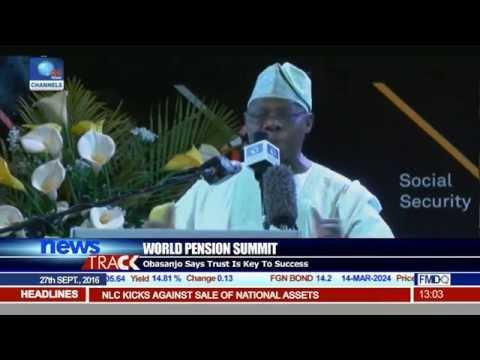 World Pension Summit: Obasanjo Says Trust Is Key To Success