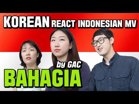 "Korean GUYS/GIRLS REACT INDONESIAN MV ""BAHAGIA"" By GAC (Gamaliel Audrey Cantika)"