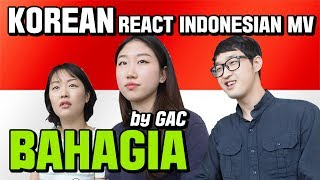 "Video Korean GUYS/GIRLS REACT INDONESIAN MV ""BAHAGIA"" by GAC (Gamaliel Audrey Cantika) download MP3, 3GP, MP4, WEBM, AVI, FLV April 2018"