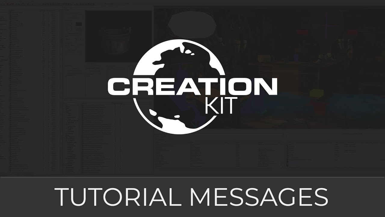 Creation Kit Tutorial Messages