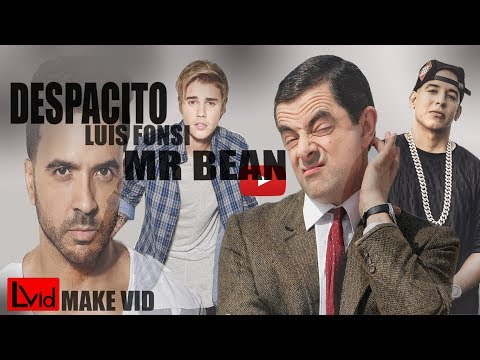 LUIS FONSI - DESPACITO FT DADDY YANKEE REMIX JUSTIN BIEBER | MR BEAN | TRY NOT TO LAUGH