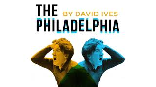 Short Play 74: THE PHILADELPHIA by David Ives (Rerelease)