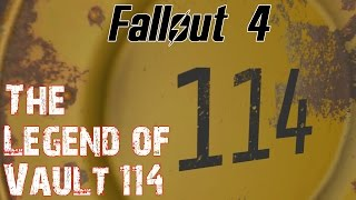 Fallout 4- The Legend of Vault 114