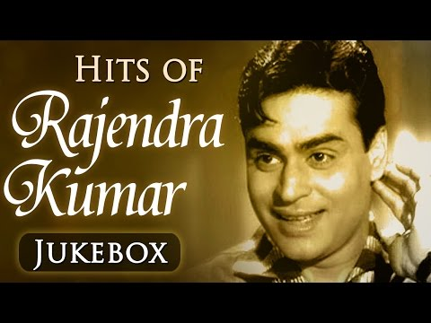 Best Of Rajendra Kumar Hits (HD) - Jukebox 1 - Evergreen Superhit Old Hindi Songs