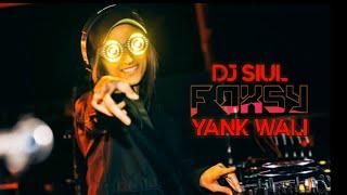 Download DJ YANK WALI (DJ SIUL)