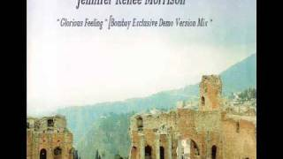 JENNIFER RENEE MORRISON - Glorious Feeling [Bombay Exclusive Demo Version].