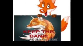 This is what the fox really said: Keep the ban!