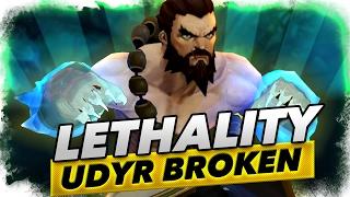 LETHALITY UDYR IS BROKEN! - Trick2G