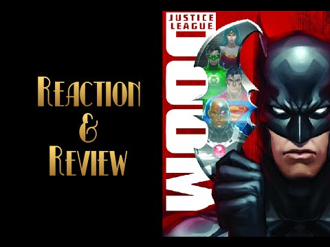Reaction & Review | Justice League: Doom
