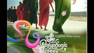 The Polyphonic Spree - Hold Me Now