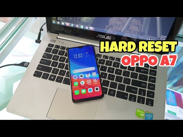 Hard Reset / Factory Reset HP Oppo A7