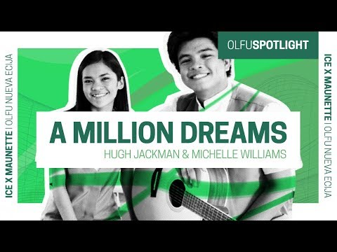 A Million Dreams cover by Aisle Louise Santiago and Maunette E Marcelo of OLFU Nueva Ecija Campus
