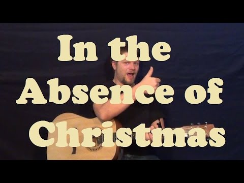 In The Absence Of Christmas Charlie Mcdonnell Easy Guitar Lesson