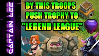 Best Th8 Trophy Pushing Attack Strategy For Legend League With (Live Attack / Proof)- Clash of Clans