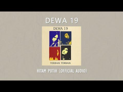 Dewa 19 - Hitam Putih   Official Music Video