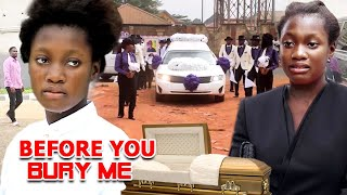 BEFORE YOU BURY ME FULL MOVIE 9&10 (BURY ME) Sharon Ifedi/Zubby 2021 Latest Blockbuster Nolly Movie