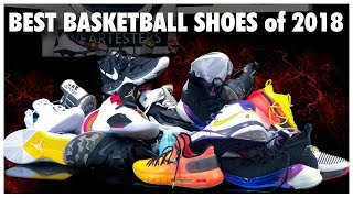 BEST BASKETBALL SHOES of 2018 - YouTube