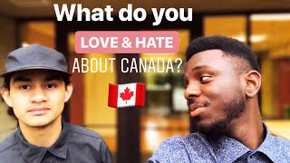 Students say what they LOVE & HATE about Canada!