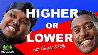 KSI VS SOMALIA? CHUNKZ AND FILLY PLAY HIGHER OR LOWER  | Higher or Lower EP1