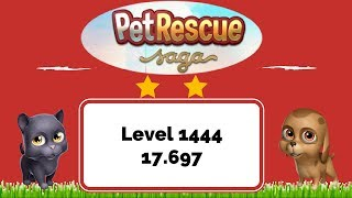 Pet Rescue Saga Level 1444 - No Boosters