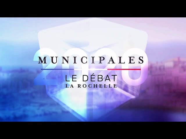 Débat | Second tour Municipales 2020 - La Rochelle