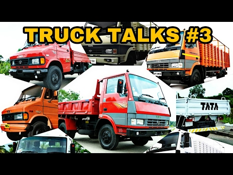 Truck Talks #3 | Tata Trucks Part 1 | Light Trucks | All types shown in video
