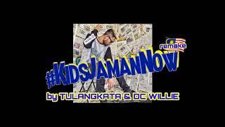 Video Kids Jaman Now - Tulangkata feat D.C Willie (Ecko Show's KJN remake versi Malaysia) download MP3, 3GP, MP4, WEBM, AVI, FLV September 2018