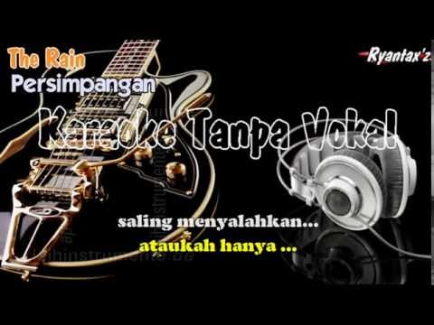 Karaoke The Rain - Persimpangan ( Tanpa Vokal )