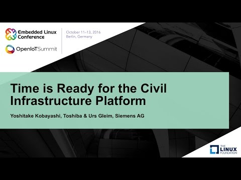 Time is Ready for the Civil Infrastructure Platform