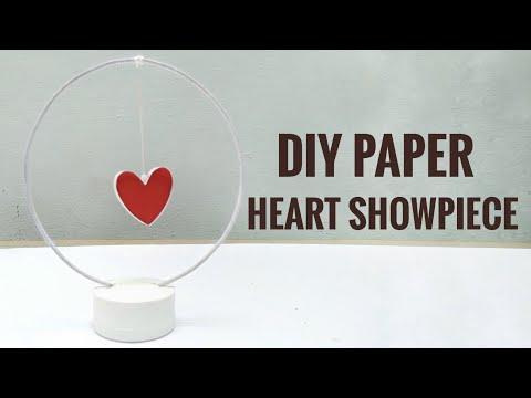 DIY - Paper Heart Showpiece || Decoration ideas for home
