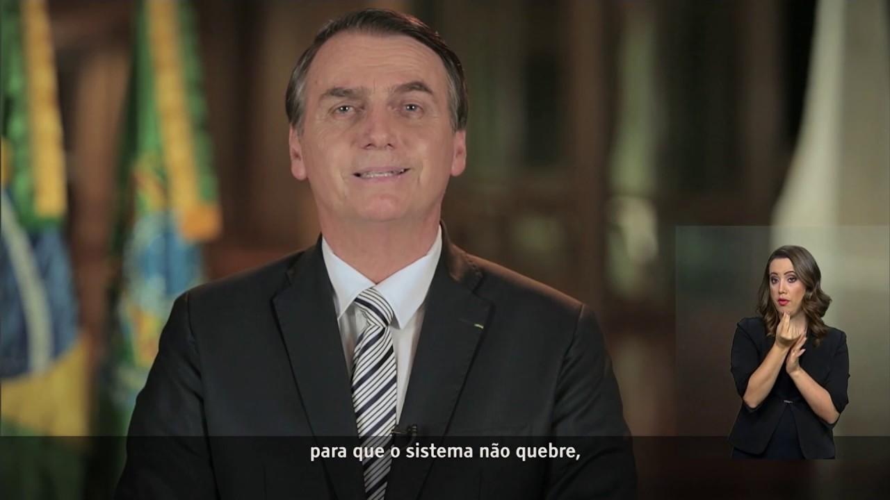 Pronunciamento do Excelentíssimo Senhor Presidente da República Jair Bolsonaro