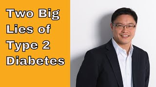 The Two Big Lies of Type 2 Diabetes(Http://intensivedietarymanagement.com The first big lie is that Type 2 Diabetes is chronic and progressive. The second lie is that treatment of blood sugar is the ..., 2014-12-07T15:05:47.000Z)