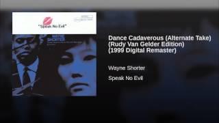 Dance Cadaverous (Alternate Take) (Rudy Van Gelder Edition) (1999 Digital Remaster)