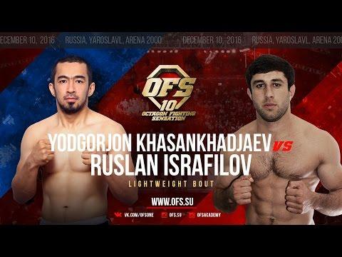 OFS-10 Jodgorjon Khasankhadjaev vs Ruslan Israfilov