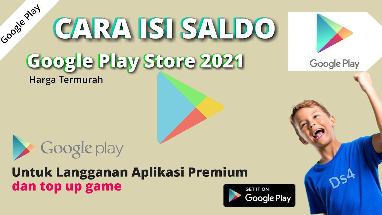 Cara Isi Saldo Google Play Store 2021 Untuk Langganan ...