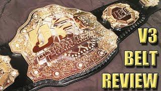 UFC Championship V3 Belt Review