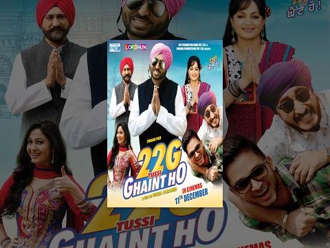 New Punjabi Movies 2017 - 22G Tussi Ghaint Ho - Bhagwant Maan - Lokdhun - Popular Punjabi Film 2017