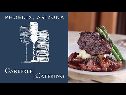 Catering Phoenix | Carefree Catering | Scottsdale AZ