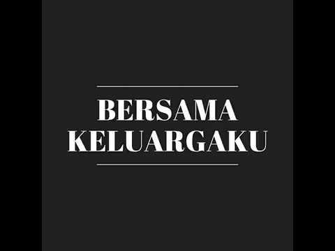 Lirik Lagu Bersama Keluargaku - Robert and Lea ( Family Kids Ministry Malang ) 2017