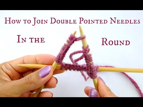How to Join Double Pointed Needles in the round - Beginner Knitting Tutorial