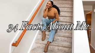 34 FACTS ABOUT ME | MONROE STEELE