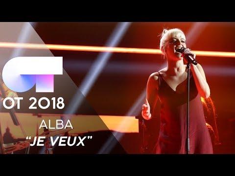 JE VEUX - ALBA RECHE | GALA 8 | OT 2018