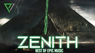ZENITH - 2-HOURS | THE POWER OF EPIC MUSIC - Best Of Collection | Vol.6 - 2020