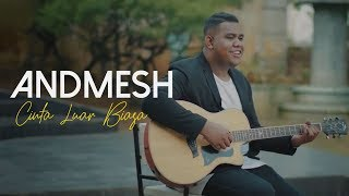 Andmesh Kamaleng Cinta Luar Biasa Official Music Video