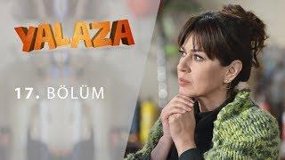 Yalaza 17.Bölüm