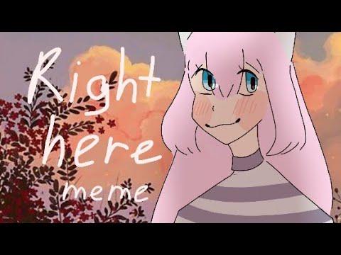 right here // meme gift for Yuki Wolfire