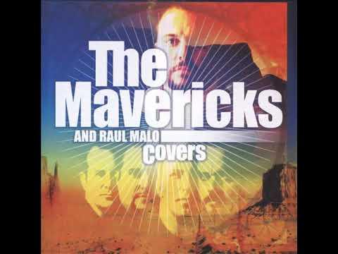 Download The Mavericks - Hey Good Lookin'